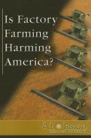Is Factory Farming Harming America?