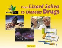 From Lizard Saliva To Diabetes Drugs