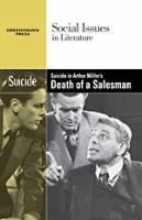 Suicide in Arthur Miller's Death of A Salesman