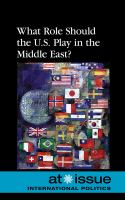 What Role Should the U.S. Play in the Middle East?