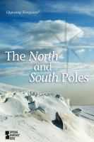 The North and South Poles