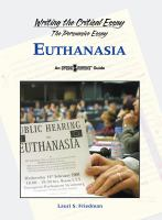 Writing the Critical Essay: An Opposing Viewpoints Guide: Euthanasia