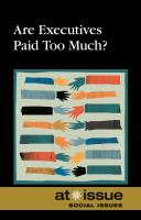 Are Executives Paid Too Much?