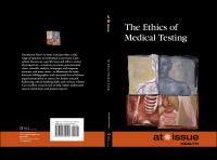 The Ethics of Medical Testing