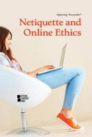 Netiquette and Online Ethics