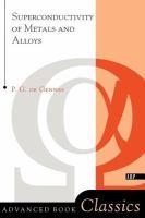 Superconductivity of Metals and Alloys (Advanced Book Classics)