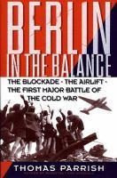 Berlin in the Balance, 1945-1949