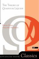 The Theory of Quantum Liquids (Advanced Book Classics)