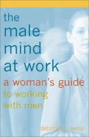 The Male Mind at Work