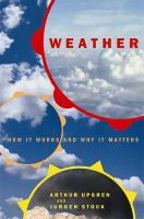 Weather: How It Works and Why It Matters