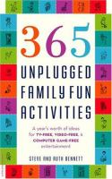 365 Unplugged Family Fun Activities