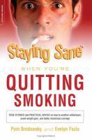 Staying Sane When You're Quitting Smoking