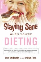 Staying Sane When You're Dieting