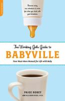 The Working Gal's Guide to Babyville