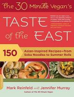 The 30 Minute Vegan's Taste of the East