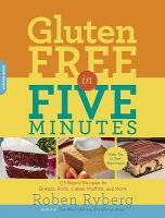 Gluten-free in Five Minutes