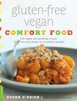 Gluten-free Vegan Comfort Food