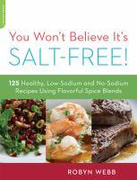 You Won't Believe It's Salt-free!