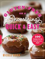 Gluten-free on A Shoestring, Quick and Easy