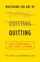 Mastering the Art of Quitting