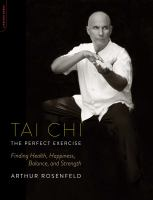 Tai Chi--the Perfect Exercise