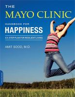 The Mayo Clinic Handbook for Happiness