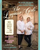 The Lagasse Girls' Big Flavor, Bold Taste--and No Gluten!
