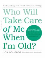 Image: Who Will Take Care of Me When I'm Old?