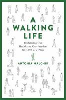 A Walking Life