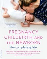 Pregnancy, Childbirth, and the Newborn