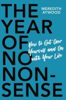 The Year of No Non-sense