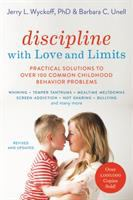 Discipline With Love and Limits