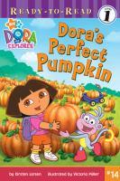 Dora's Perfect Pumpkin