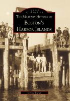 The Military History of Boston's Harbor Islands