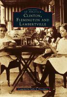 Clinton, Flemington, and Lambertville