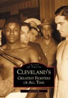 Cleveland's Greatest Fighters of All Time