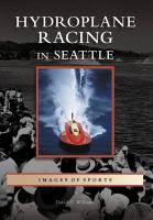 Hydroplane Racing in Seattle