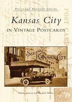 Kansas City in Vintage Postcards