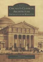Chicago's Classical Architecture