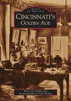Cincinnati's Golden Age