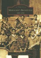 Milwaukee's Bronzeville, 1900-1950