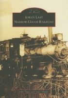 Iowa's Last Narrow-gauge Railroad