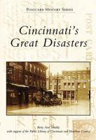 Cincinnati's Great Disasters