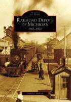 Railroad Depots of Michigan