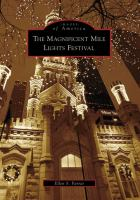 The Magnificent Mile Lights Festival