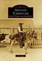 Around Tombstone
