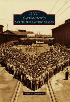 Sacramento's Southern Pacific Shops