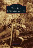 The San Lorenzo Valley