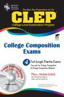 The Best Test Preparation for the CLEP. College Composition Exams