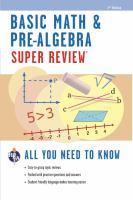 Basic Math & Pre-algebra Super Review